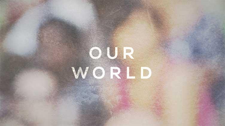BBC Our World 世界は今のメインビジュアル